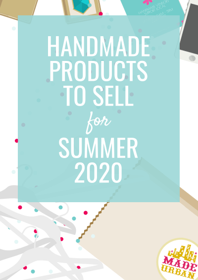 Handmade Products to Sell Now (During the Coronavirus Pandemic)