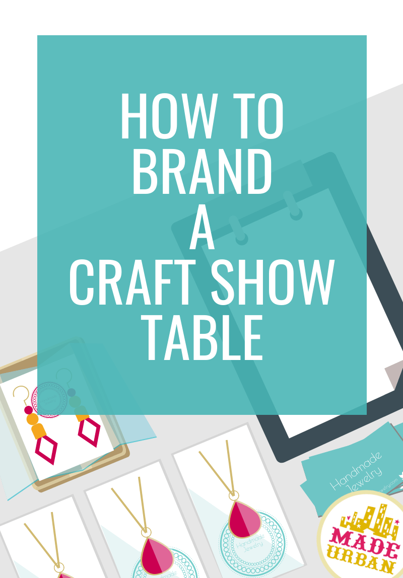 How to Brand a Craft Show Booth