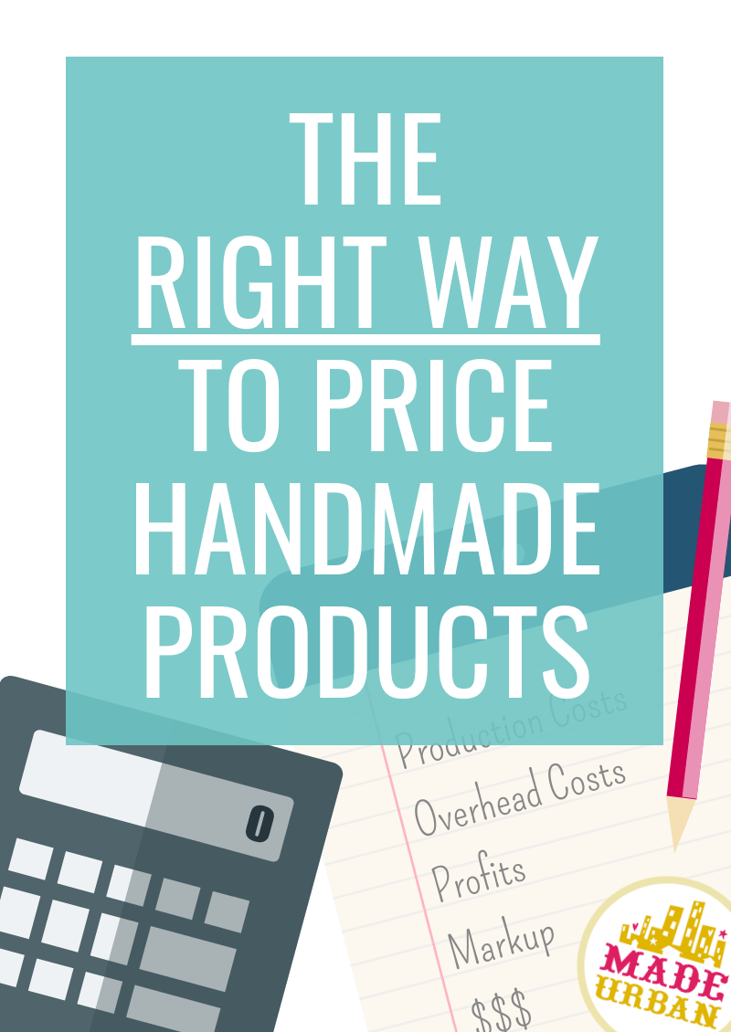 The Right Way to Price a Handmade Product (Step-by-Step Formula)