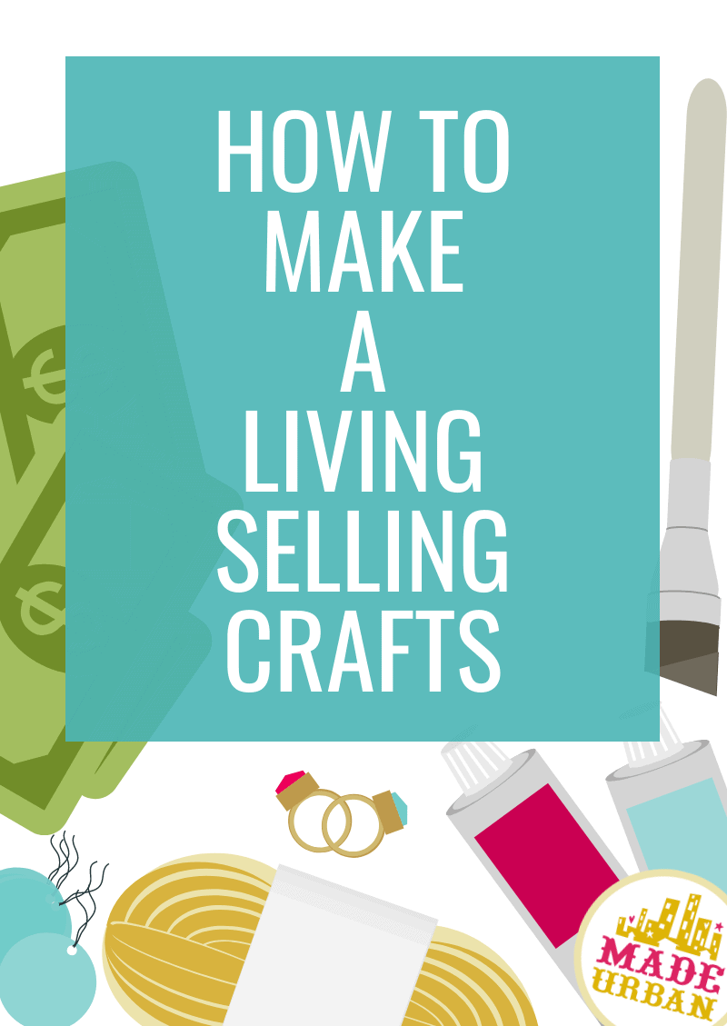How To Make A Living Selling Crafts