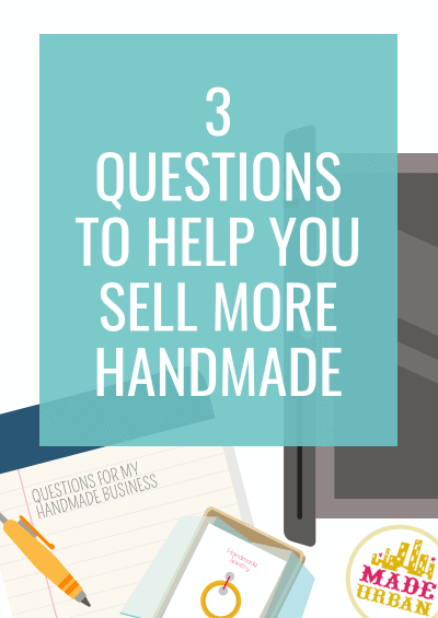 3 Questions that will Help you Sell More