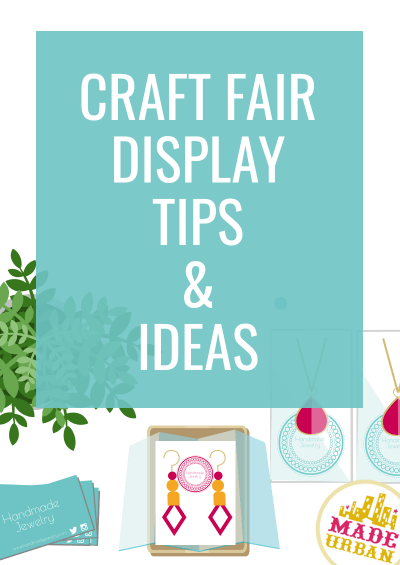 Craft Fair Display Tips & Ideas (to sell more)