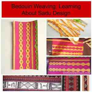 Saudi Arabia - Bedouin Weaving - Words n Needles