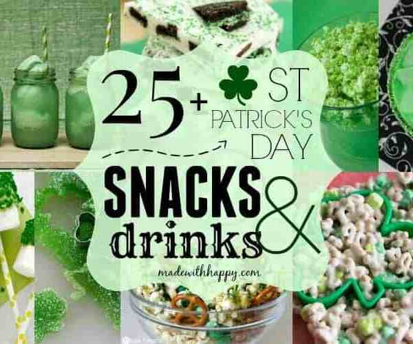 25+ Easy St. Patrick's Day Snacks and Drinks