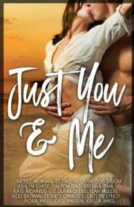 Just You and Me by Vicki Batman