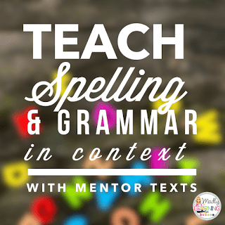 Is there a better way to teach spelling and grammar? Yes, there is! Learn how to teach spelling and grammar in context using mentor texts!
