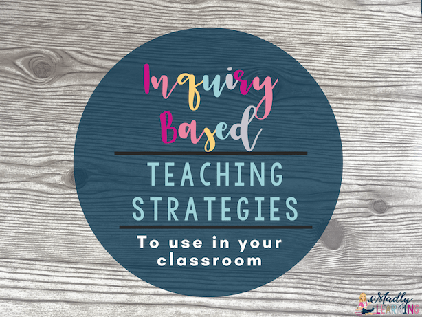 Add these 10 teaching strategies to your teaching toolkit to help you plan amazing inquiry-based learning lessons.