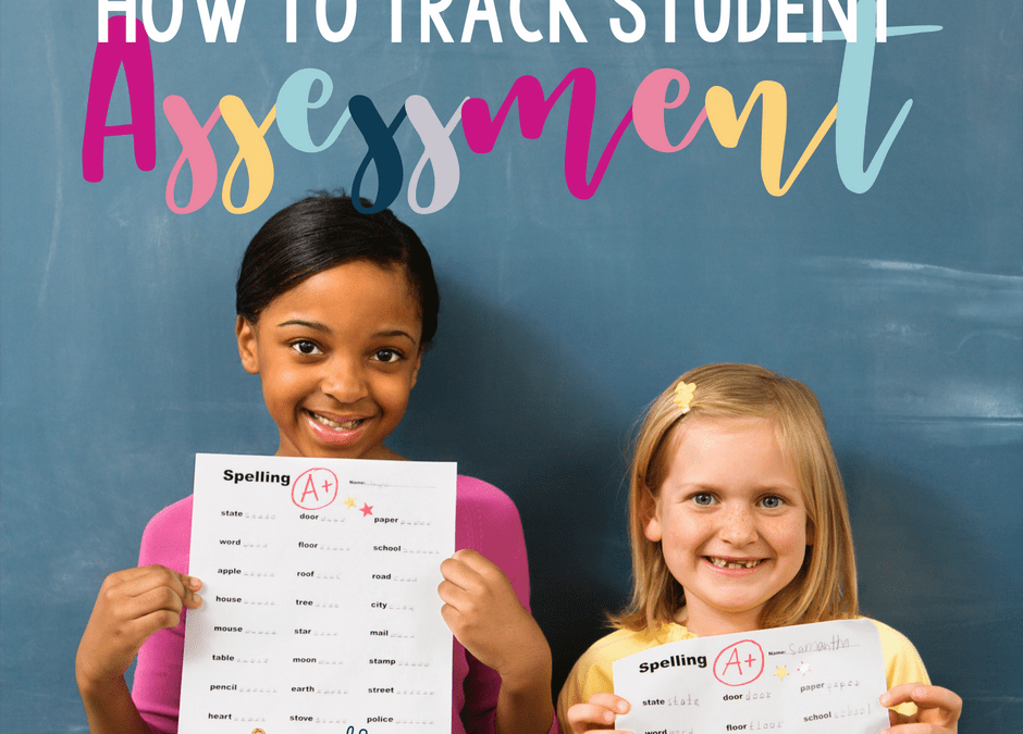 How to Track Student Assessment