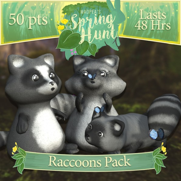 """The """"Raccoons Pack"""" costs $1920L, lasts 48 hours, and has Momma, Daddy, Baby Raccoon! (You save $305L)"""
