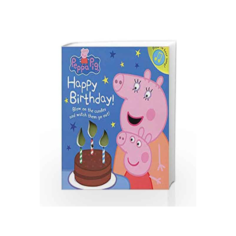 Peppa Pig Happy Birthday Sound Book By Na Buy Online Peppa Pig Happy Birthday Sound Book Book At Best Prices In India Madrasshoppe Com