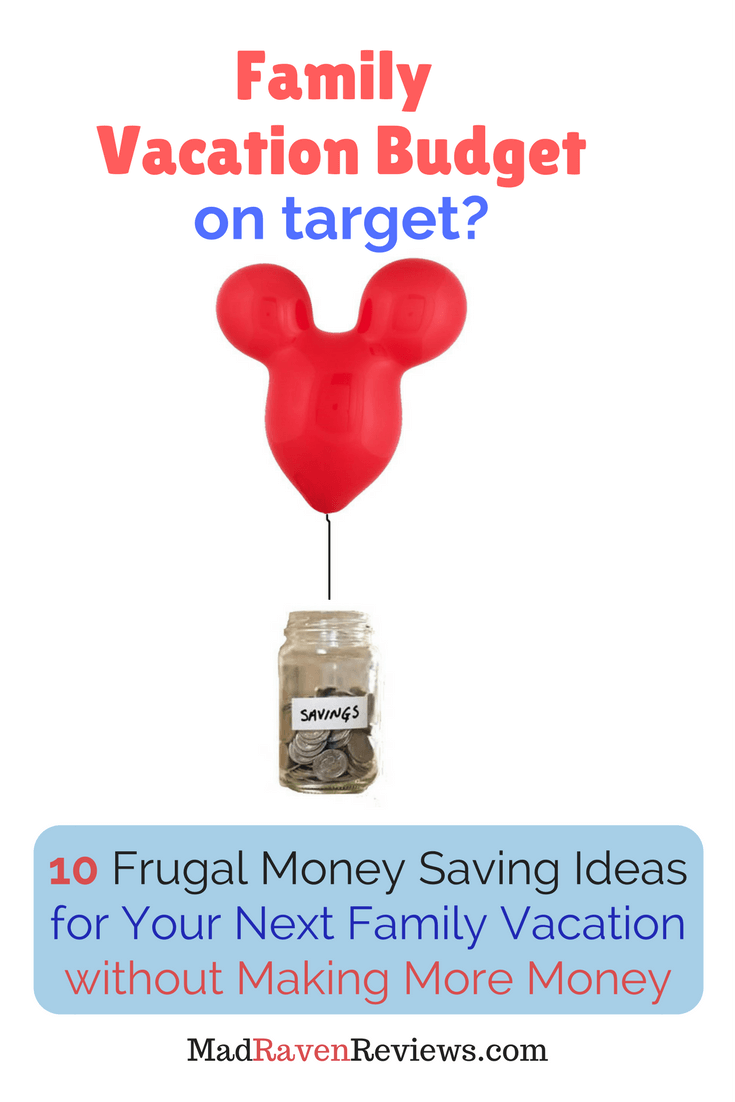 10 Frugal Savings Ideas to Afford Next Family Vacation