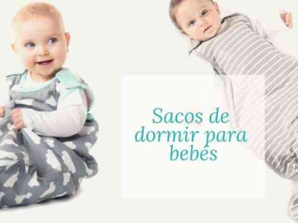 Sacos de dormir para bebés, todo lo que debes saber.
