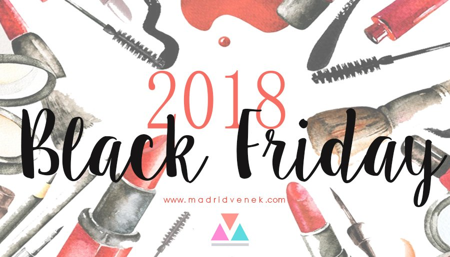 BLACK FRIDAY 2018 ¡ DESCUENTOS MODA, MAQUILLAJE y AMAZON!