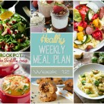 Healthy Meal Plan: Week Twelve