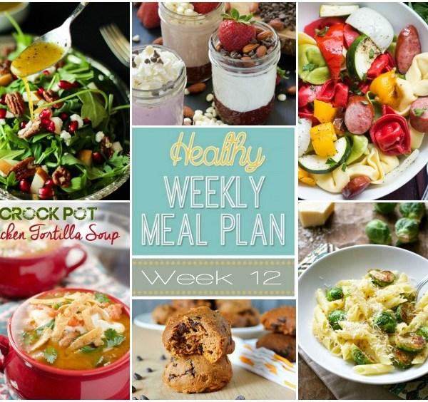 Healthy Meal Plan: Week Twelve