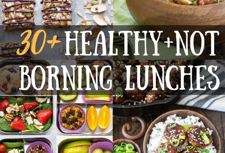 30+ Healthy, Not Boring Lunch Recipes! These easy recipes are perfect for healthy weekday lunches! #mealprep #healthy