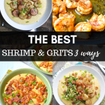 The Best Shrimp and Grits, 3 Ways