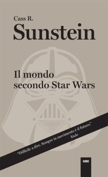 Il mondo secondo Stars Wars di Sunstein