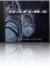 Mafuba – Nothing Comes To The End