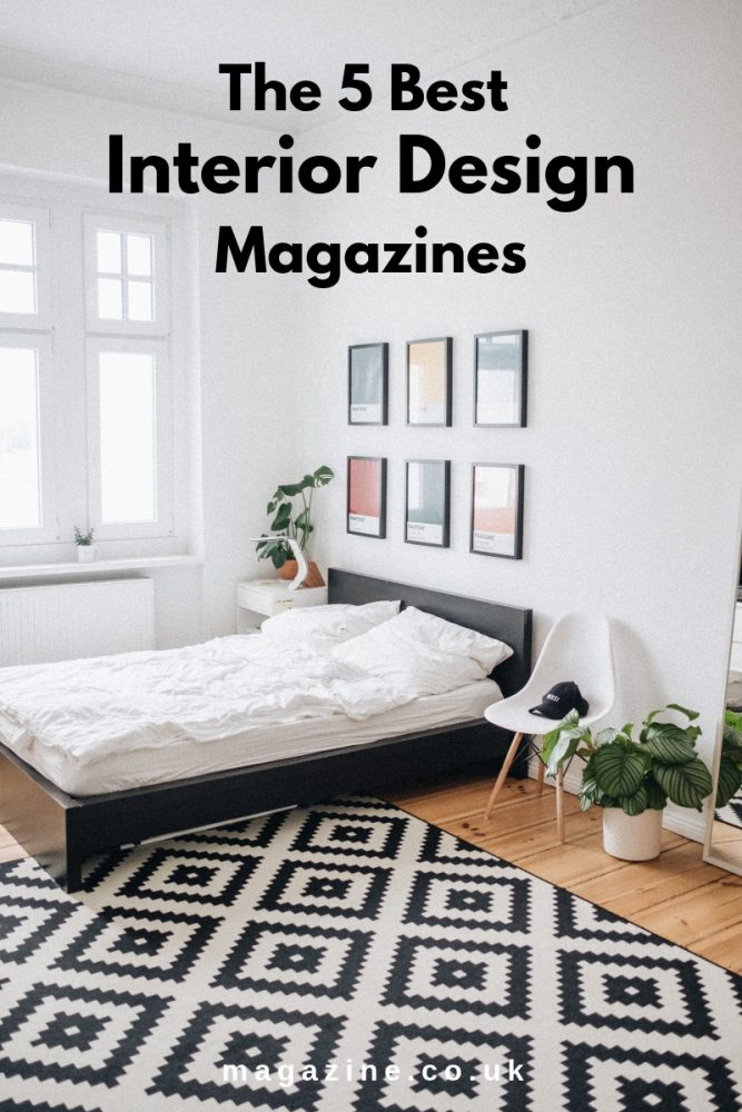 The 5 Best Interior Design Magazines By Magazine Co Uk