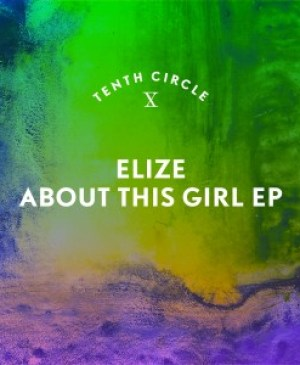 Elize - About This Girl EP