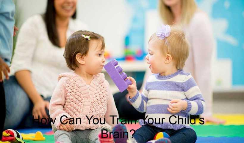 Train Your Child Brain