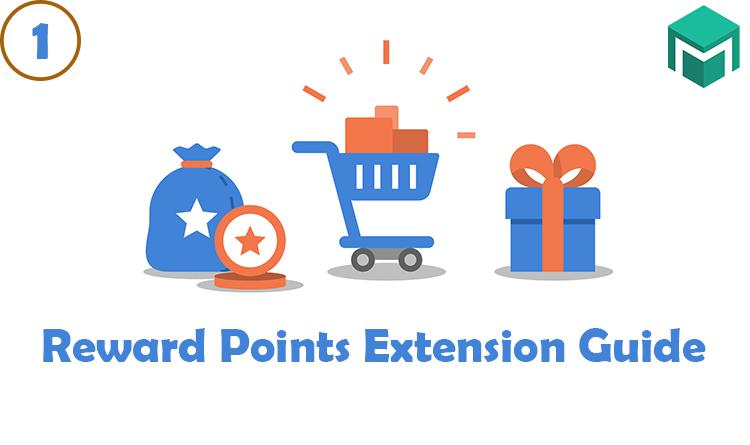 Reward Points Extension Guide Part 1