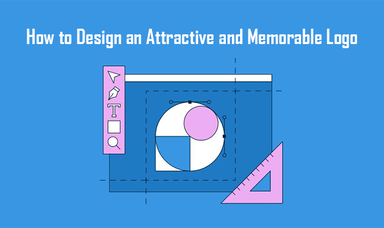 How to Design an Attractive and Memorable Logo
