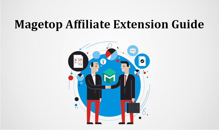 Magetop Affiliate Extension Guide