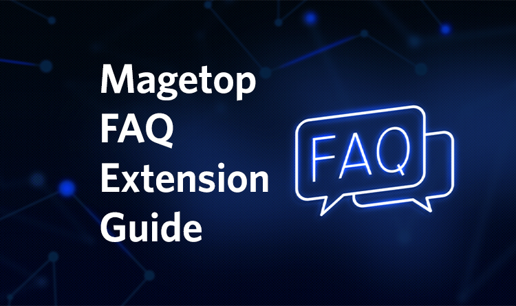 Magetop FAQ Extension Guide