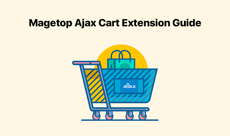 Magetop Ajax Cart Extension Guide