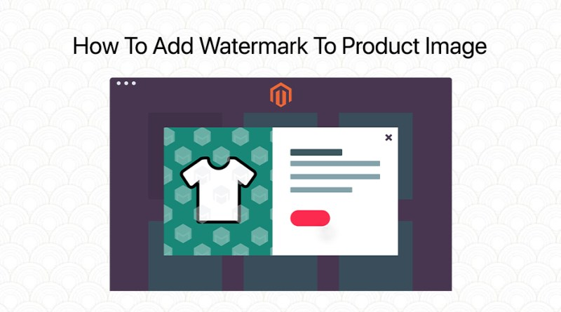 How To Add Watermark To Product Image In Magento 2