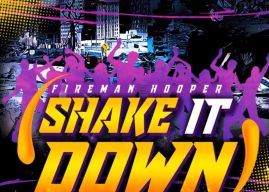 New Music: Fireman Hooper – 'Shake It Down'