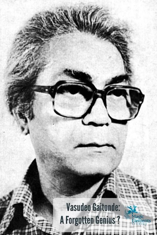 Vasudev Gaitonde forgotten genius
