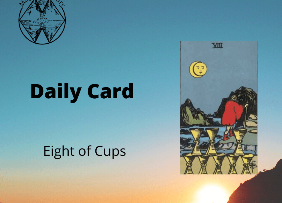 Eight of Cups Daily Card