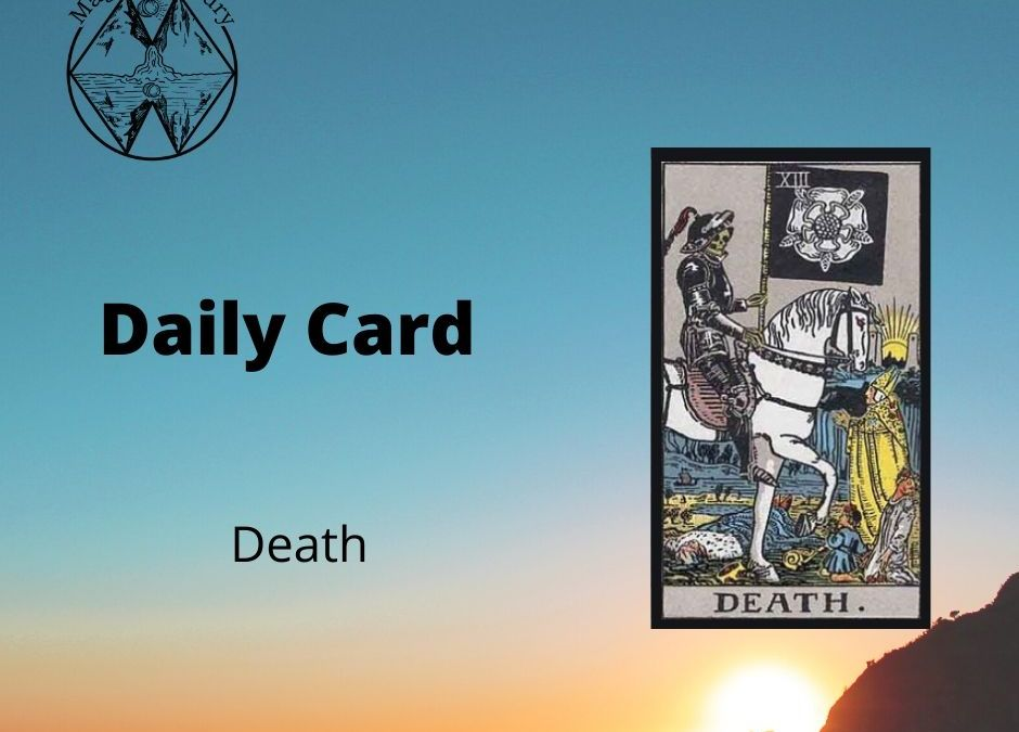 Death Card – Todays Daily Card