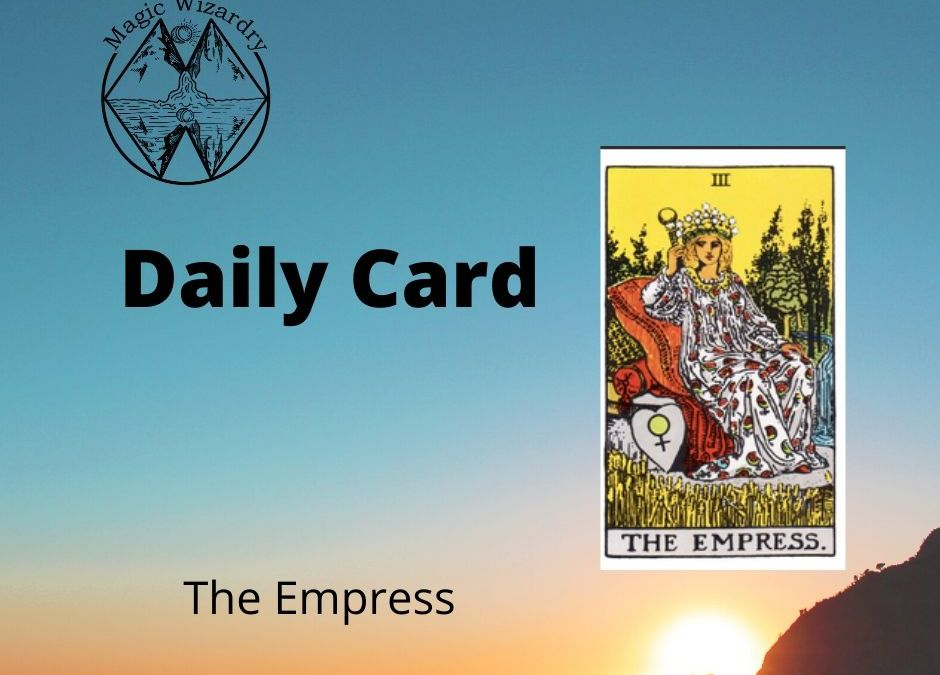 The Empress – card of the day