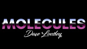 Molecules by Dave Loosley