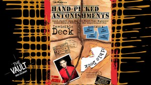 The Vault - Hand-picked Astonishments (Invisible Deck) by Paul Harris and Joshua Jay video DOWNLOAD - Download