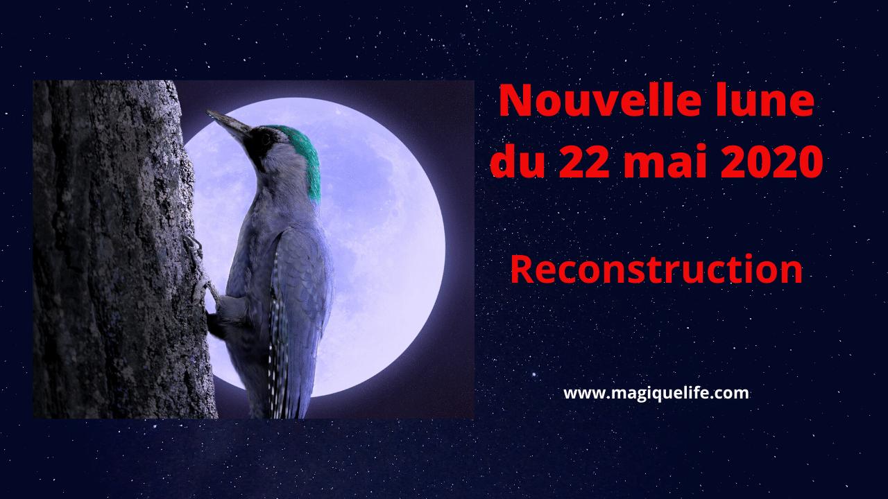Nouvelle Lune du 22 mai 2020