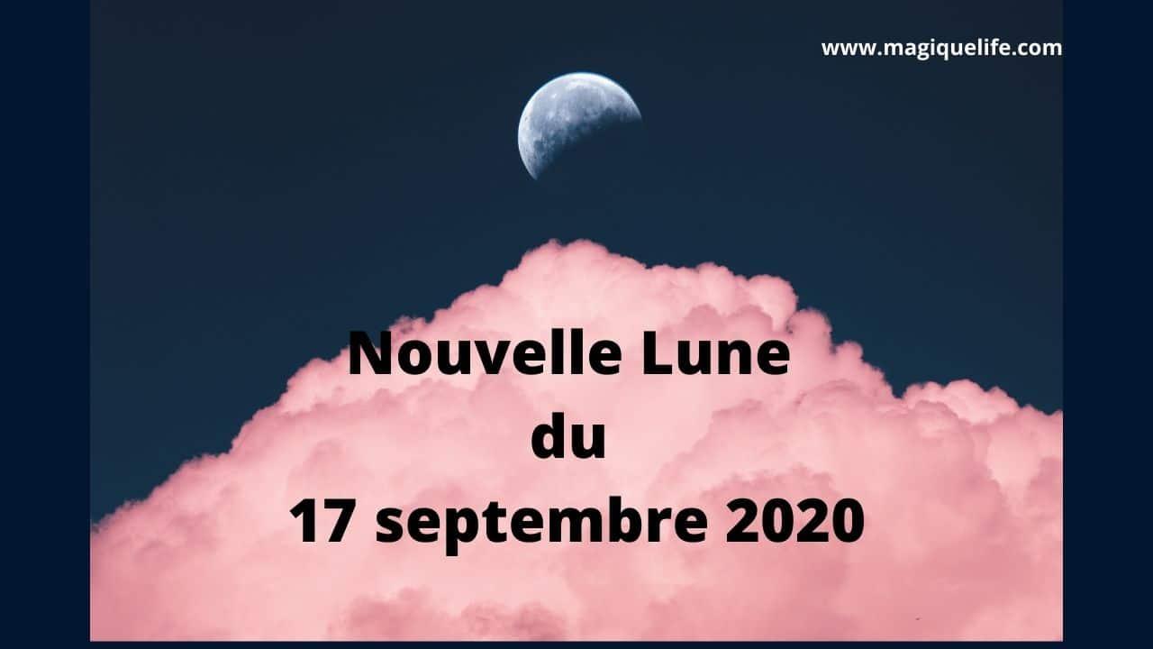 Nouvelle Lune du 17 septembre 2020