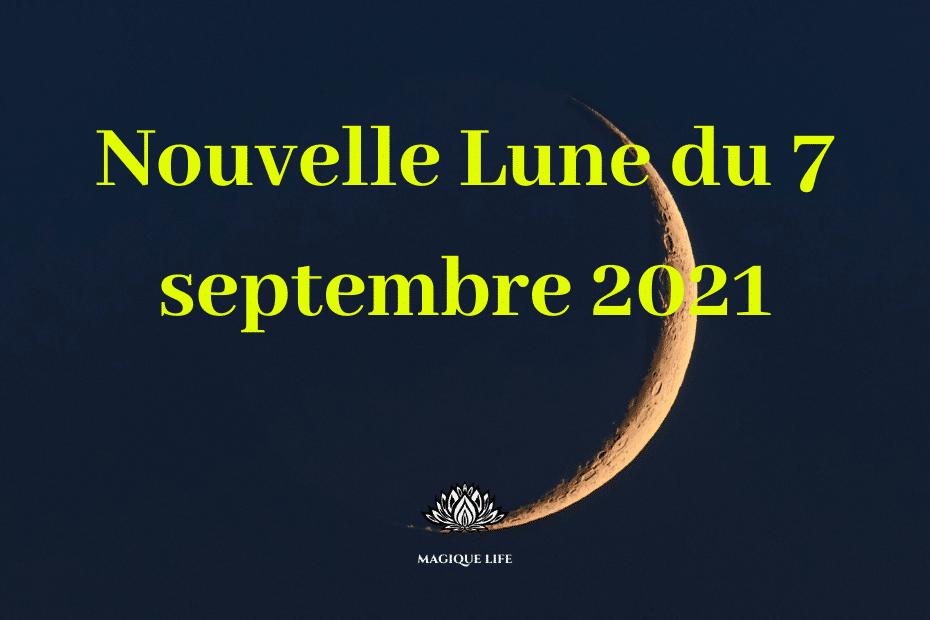 Nouvelle lune du 7 septembre 2021