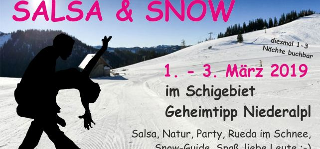 Salsa and Snow Niederalpl 2019