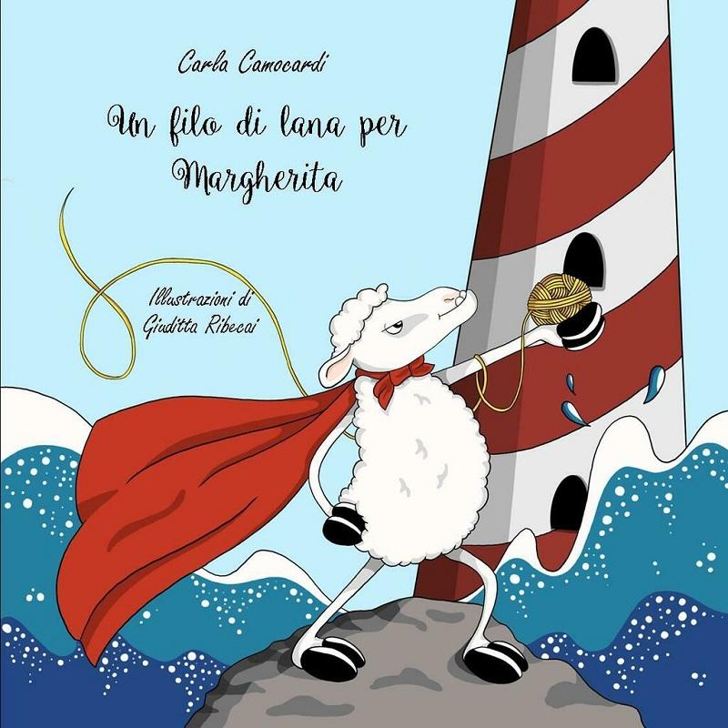 Copertina del libro di Carla Camocardi (Semplicemente lana), dal titolo Un filo di lana per Margherita