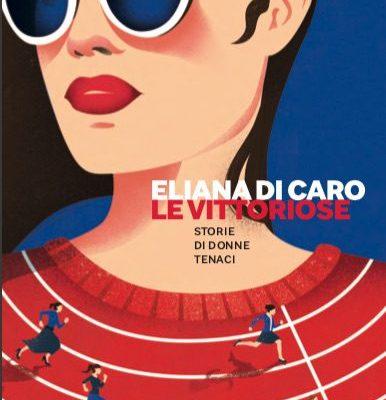 Le vittoriose di Eliana Di Caro