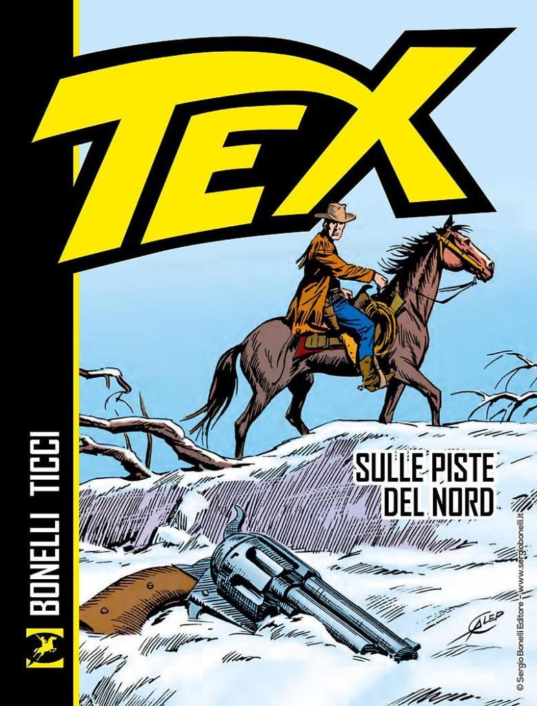 Tex - Sulle piste del Nord da Bonelli