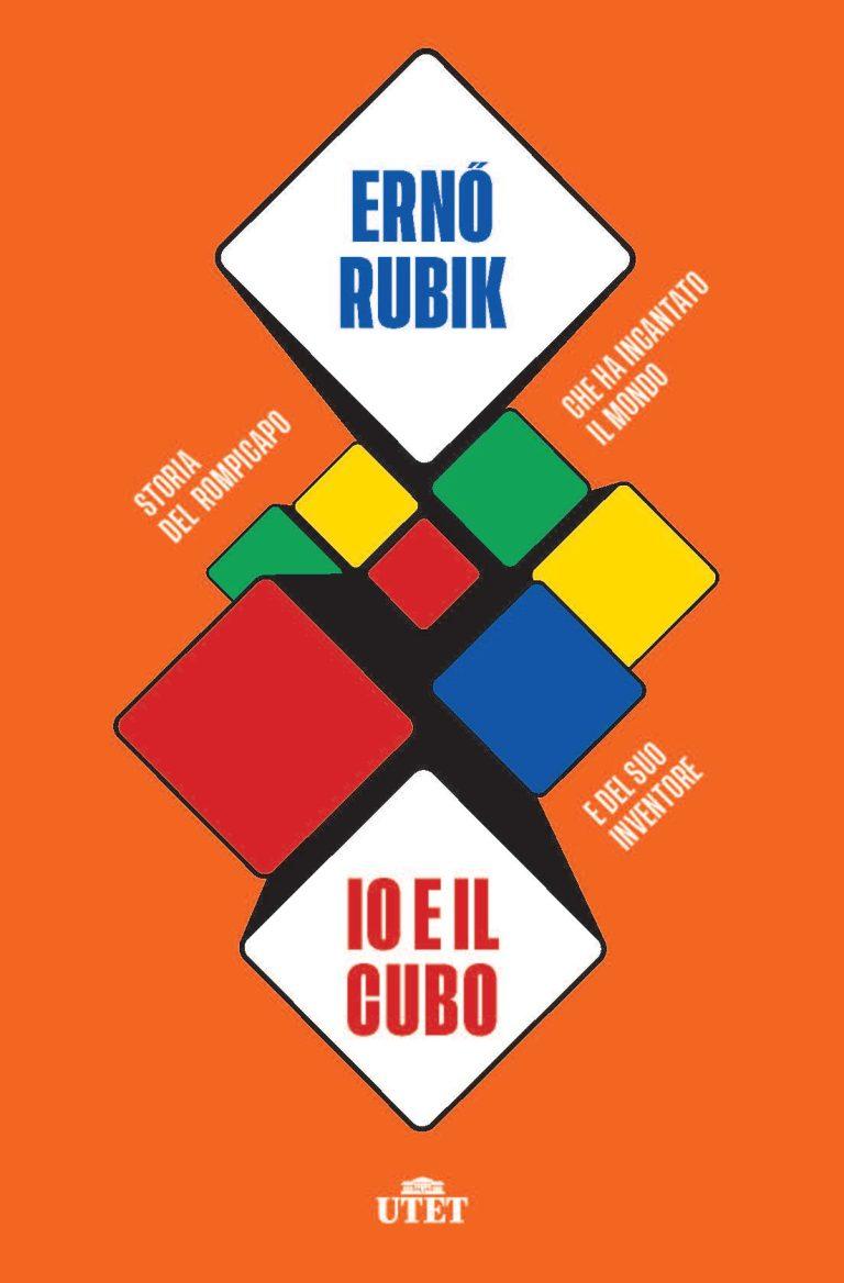 Io e il cubo di Ernő Rubik e le altre novità UTET di ottobre in libreria