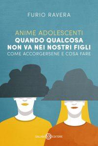 """""""Anime adolescenti"""", Furio Ravera indaga su tutti i temi del disagio dei teenager"""