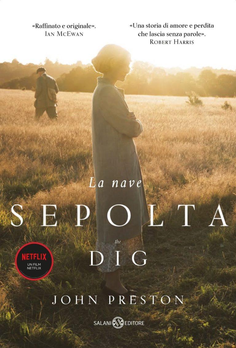 La nave sepolta – The dig (film Netflix) in libreria da Salani di John Preston