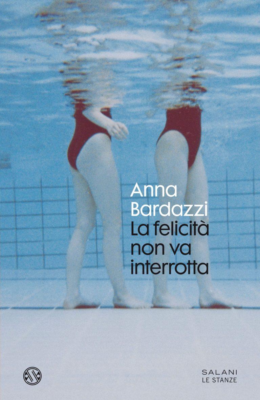 La felicità non va interrotta, una grande amicizia raccontata da Anna Bardazzi